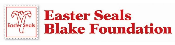 Easter Seals Blake Foundation